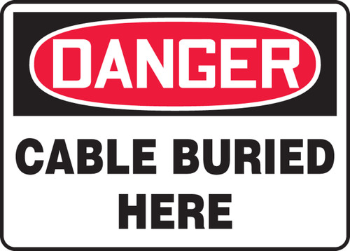 Danger - Cable Buried Here - Adhesive Dura-Vinyl - 10'' X 14''