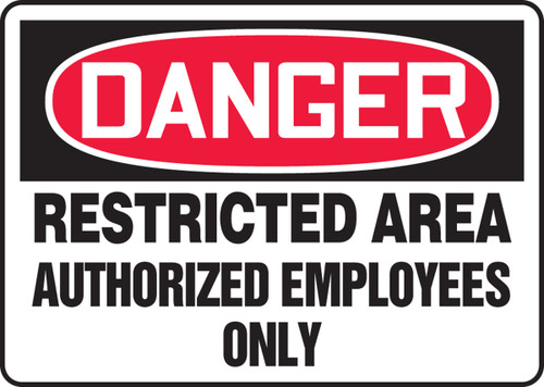Danger - Restricted Area Authorized Employees Only - Adhesive Vinyl - 10'' X 14''