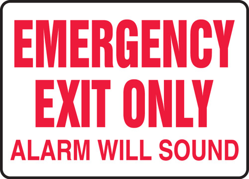 Emergency Exit Only Alarm Will Sound - Re-Plastic - 3'' X 10''