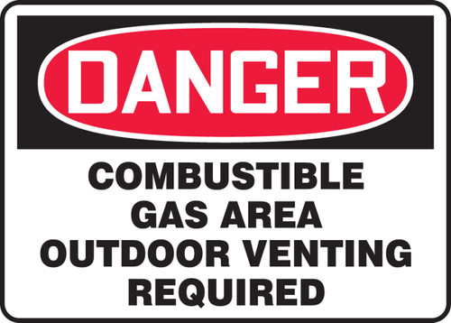 Danger - Danger Combustible Gas Area Outdoor Venting Required - Dura-Fiberglass - 7'' X 10''
