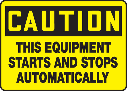 Caution - This Equipment Starts And Stops Automatically