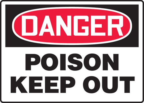 Danger - Poison Keep Out