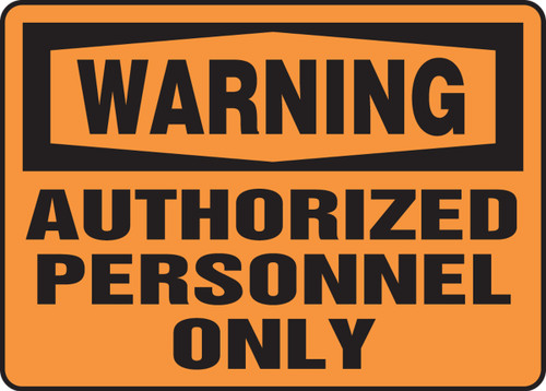 Warning - Authorized Personnel Only - Adhesive Dura-Vinyl - 14'' X 20''