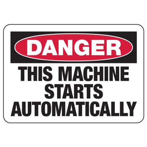 Danger - This Equipment Starts Automatically - Re-Plastic - 14'' X 20''