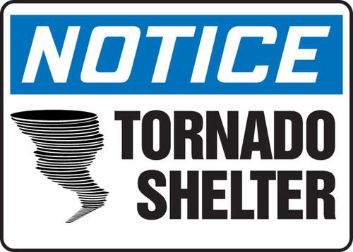 Notice - Tornado Shelter (W/Graphic) - Adhesive Dura-Vinyl - 10'' X 14''