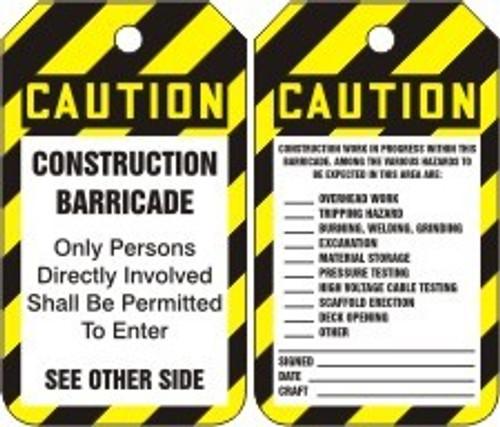 Construction Barricade- Status Alert Tag