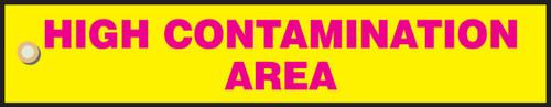 High Contamination Area Sign