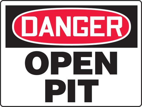 Danger - Open Pit - Plastic - 18'' X 24''