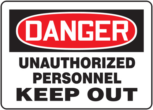 Danger - Unauthorized Personnel Keep Out - Plastic - 14'' X 20''