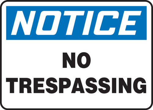 Notice - No Trespassing - Aluma-Lite - 14'' X 20''