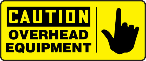 Caution - Overhead Equipment (W/Graphic) - Adhesive Dura-Vinyl - 7'' X 17''