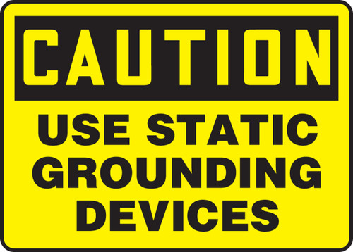 Caution - Use Static Grounding Devices - Re-Plastic - 10'' X 14''