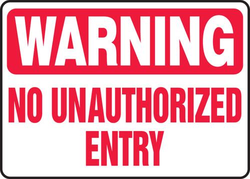 Warning - No Unauthorized Entry - Plastic - 12'' X 18''