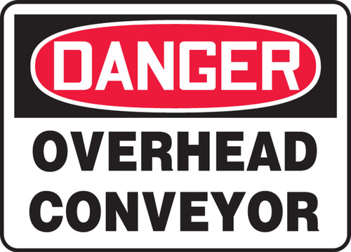Danger - Overhead Conveyor - Accu-Shield - 7'' X 10''