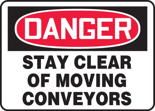 Danger - Stay Clear Of Moving Conveyors - Adhesive Vinyl - 7'' X 10''