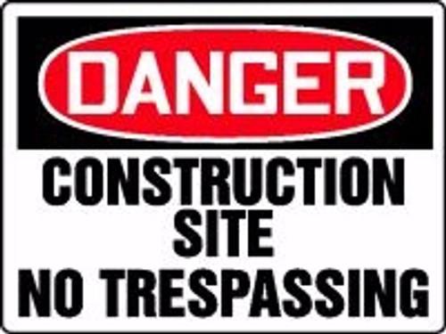 Danger Construction Site No Trespassing