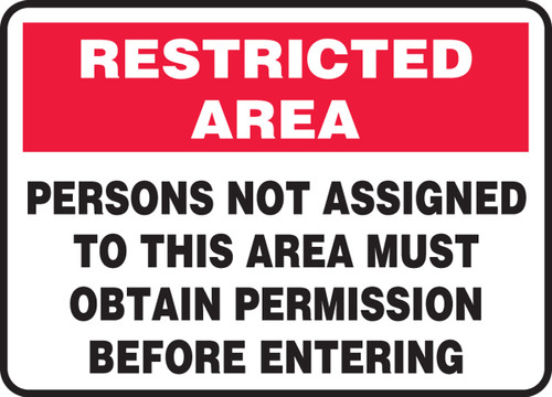 MADM915 Restricted Area Sign Persons Not Assigned to this area must obtain permission before entering sign