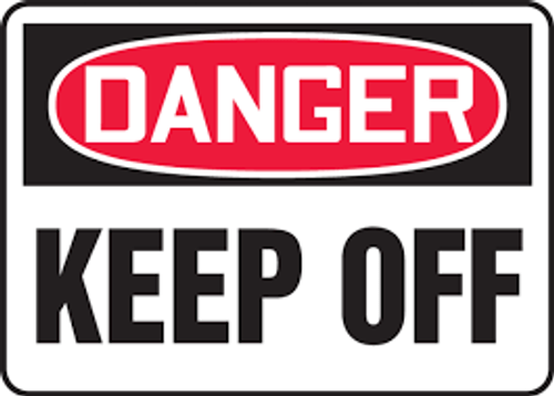 Danger - Danger Keep Off - Max Alumalite - 36'' X 48''