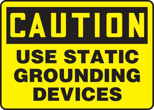 Caution - Use Static Grounding Devices - Dura-Fiberglass - 10'' X 14''