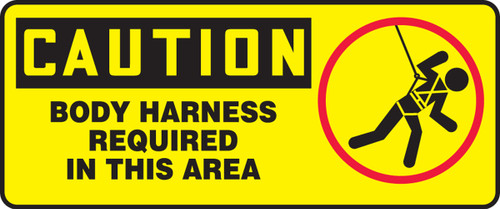 Caution - Body Harness Required In This Area (W/Graphic) - .040 Aluminum - 7'' X 17''