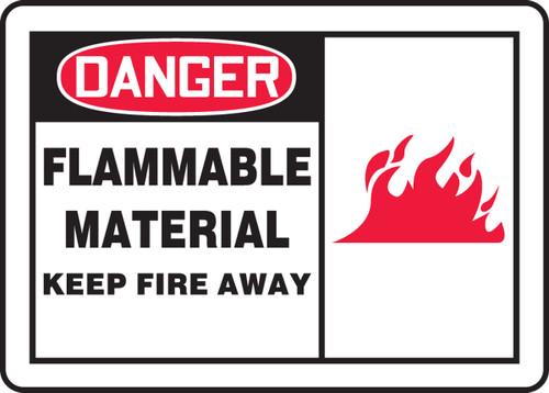 Danger - Flammable Material Keep Fire Away 1