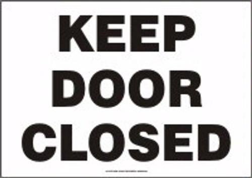 Keep Door Closed - Re-Plastic - 10'' X 14''