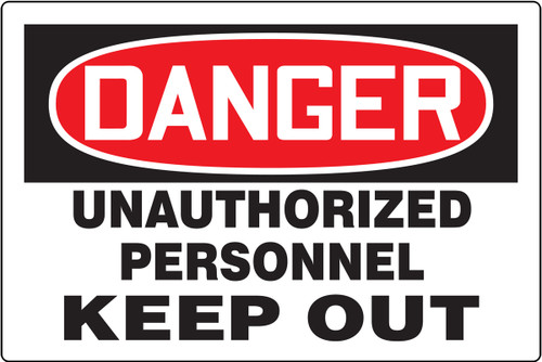 Danger - Unauthorized Personnel Keep Out - Plastic - 24'' X 36''
