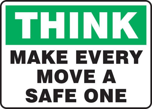 Think - Make Every Move A Safe One - Dura-Fiberglass - 10'' X 14''
