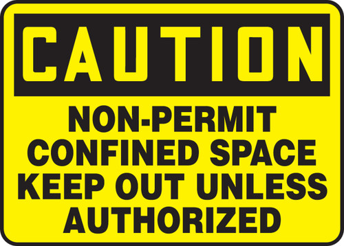 Caution - Non-Permit Confined Space Keep Out Unless Authorized - Re-Plastic - 7'' X 10''