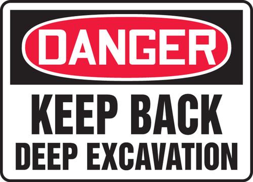 Danger - Keep Back Deep Excavation