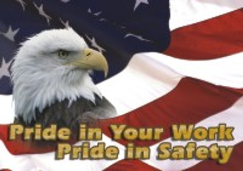 Pride In Your Work Pride In Safety
