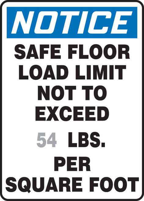 Notice - Safe Floor Limit Not To Exceed ___ Lbs. Per Square Foot - Aluma-Lite - 14'' X 10''