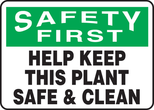 Safety First - Help Keep This Plant Safe & Clean - Adhesive Dura-Vinyl - 10'' X 14''
