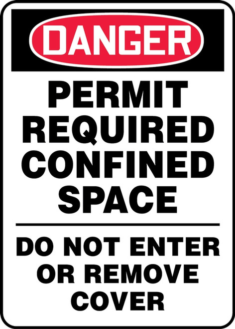 Danger - Permit Required Confined Space Do Not Enter Or Remove Cover - Adhesive Dura-Vinyl - 14'' X 10''