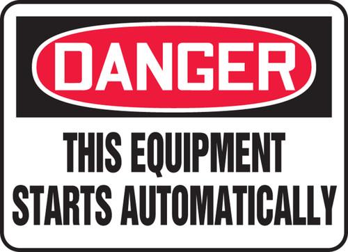 Danger - This Equipment Starts Automatically - .040 Aluminum - 14'' X 20''