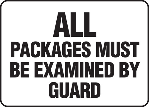 All Packages Must Be Examined By Guard - Accu-Shield - 10'' X 14''