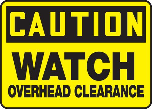 Caution - Watch Overhead Clearance
