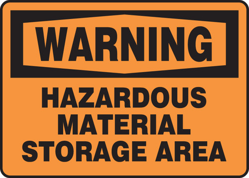 Warning - Hazardous Material Storage Area - Plastic - 7'' X 10''