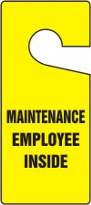 Maintenance Employee Inside Door Knob Hanger Tag