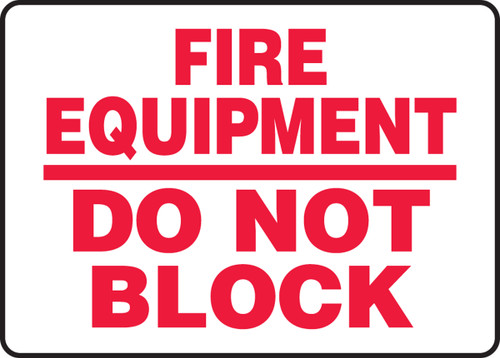 Fire Equipment Do Not Block - Accu-Shield - 7'' X 10''