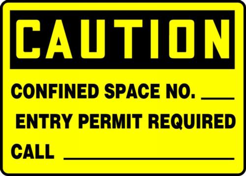 Caution - Confined Space No. ___ Entry Permit Required Call ___ - Aluma-Lite - 7'' X 10''