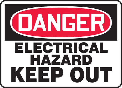 Danger - Keep Out - Re-Plastic - 10'' X 14''