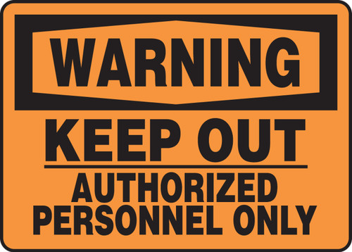 Warning - Keep Out Authorized Personnel Only