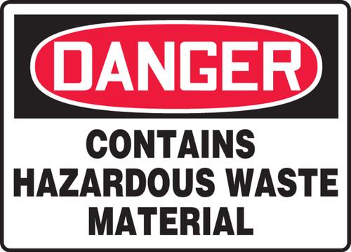Danger - Contains Hazardous Waste Material