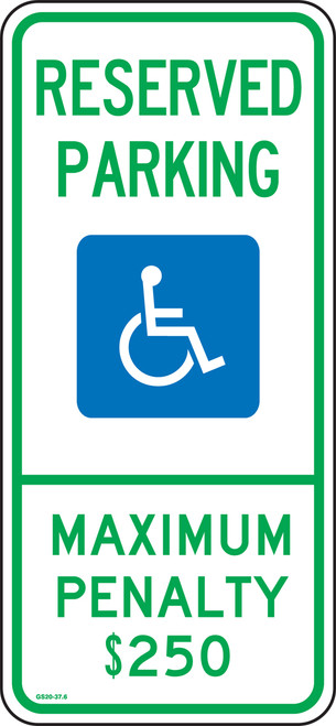 North Carolina Handicap Reserved Parking Maximum Penalty $250 Sign