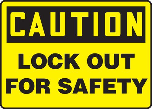 Caution - Lockout For Safety - Dura-Fiberglass - 10'' X 14''