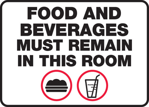 Food And Beverages Must Remain In This Room