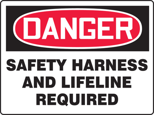 Danger - Safety Harness And Lifeline Required 1