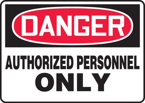 Danger - Authorized Personnel Only - .040 Aluminum - 10'' X 14''