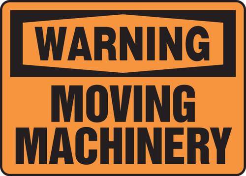 Warning - Moving Machinery